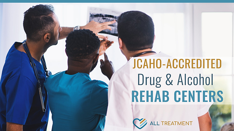 JCAHO-Accredited Drug and Alcohol Rehab Centers