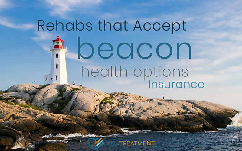 Alcohol & Drug Rehab Centers that Accept Beacon Health Options Insurance