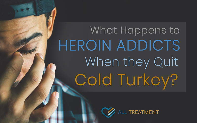 What Happens to Heroin Users When They Quit Cold Turkey?