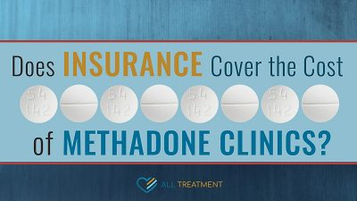 Does Insurance Cover the Cost of Methadone Clinics?