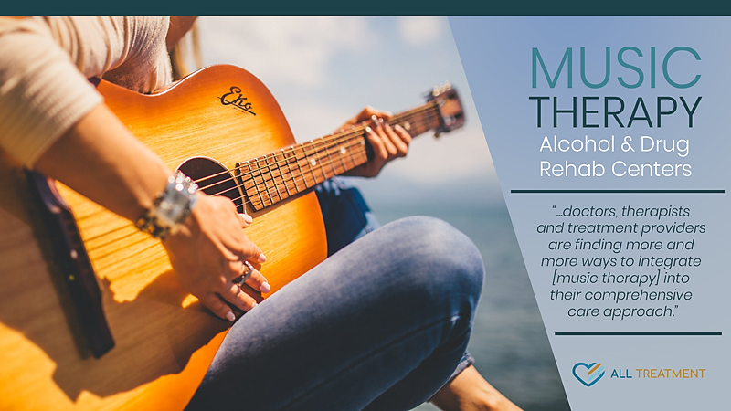 Music Therapy Alcohol and Drug Rehab Centers