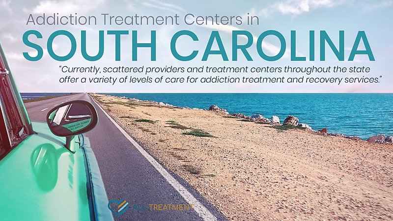 Addiction Treatment Centers in South Carolina
