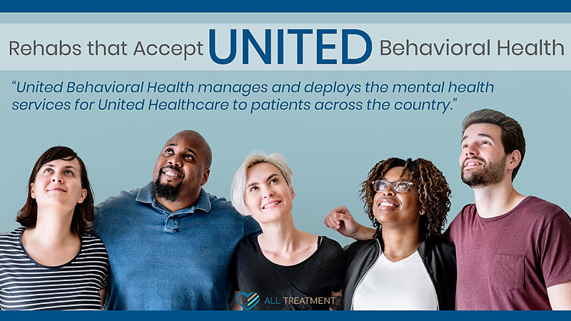 Rehabs That Accept United Behavioral Health