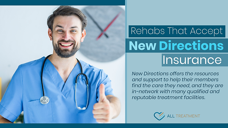 Rehabs That Accept New Directions Insurance